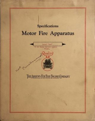 "Specifications Motor Fire Apparatus: Model ""N-D"" 75 Ft Tower Aerial Ladder Truck. AHRENS-FOX FIRE..."