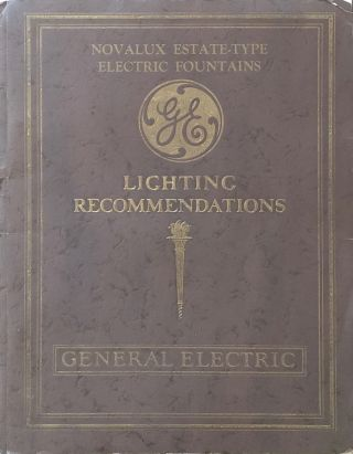G-E Novalux Estate-Type Electric Fountains. GENERAL ELECTRIC COMPANY