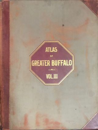 The New Century Atlas of Greater Buffalo 1915 3 Volumes