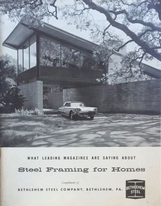 What Leading Magazines are Saying About Steel Framing for Homes. ANONYMOUS
