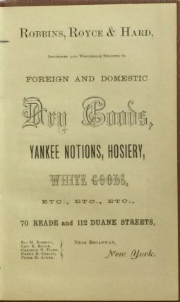 Foreign and Domestic Dry Goods, Yankee Notions, Hosiery, White Goods, Etc. Etc. Etc.