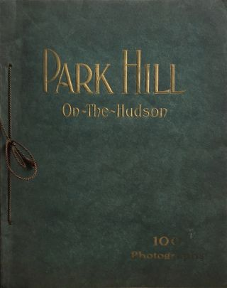 Park Hill: An Idyl on the Hudson