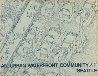An Urban Waterfront Community: Seattle. IBSEN NELSEN
