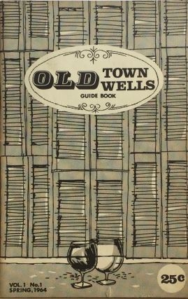 Old Town / Wells Guide Book. ADELE BARD, PEGGY SAPERSTON