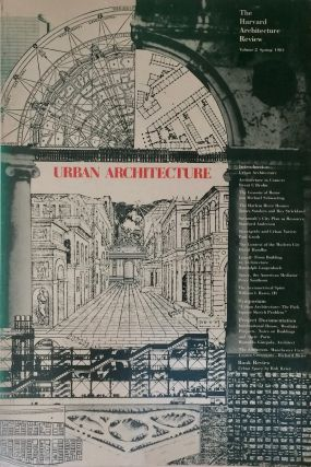 The Harvard Architecture Review: Urban Architecture Volume 2 Spring 1981. COOPER GARDINER, edit