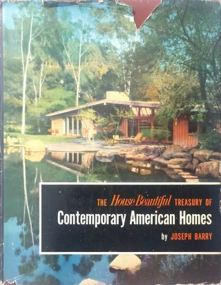 The House Beautiful Treasury of Contemporary American Homes